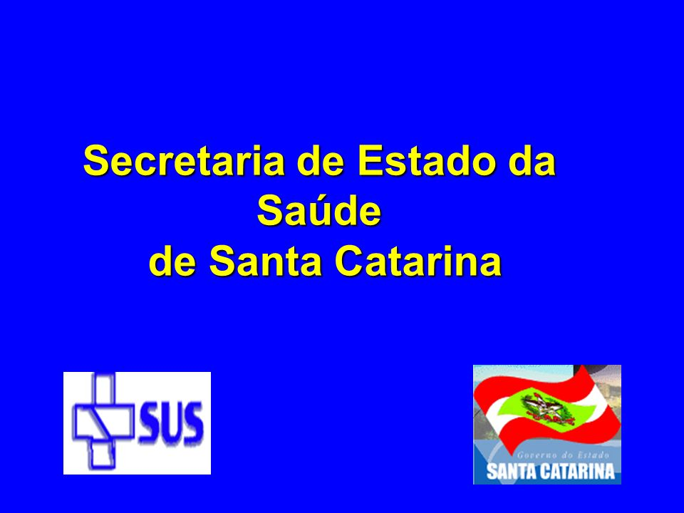 Secretaria de Estado da Saúde de Santa Catarina de Santa Catarina