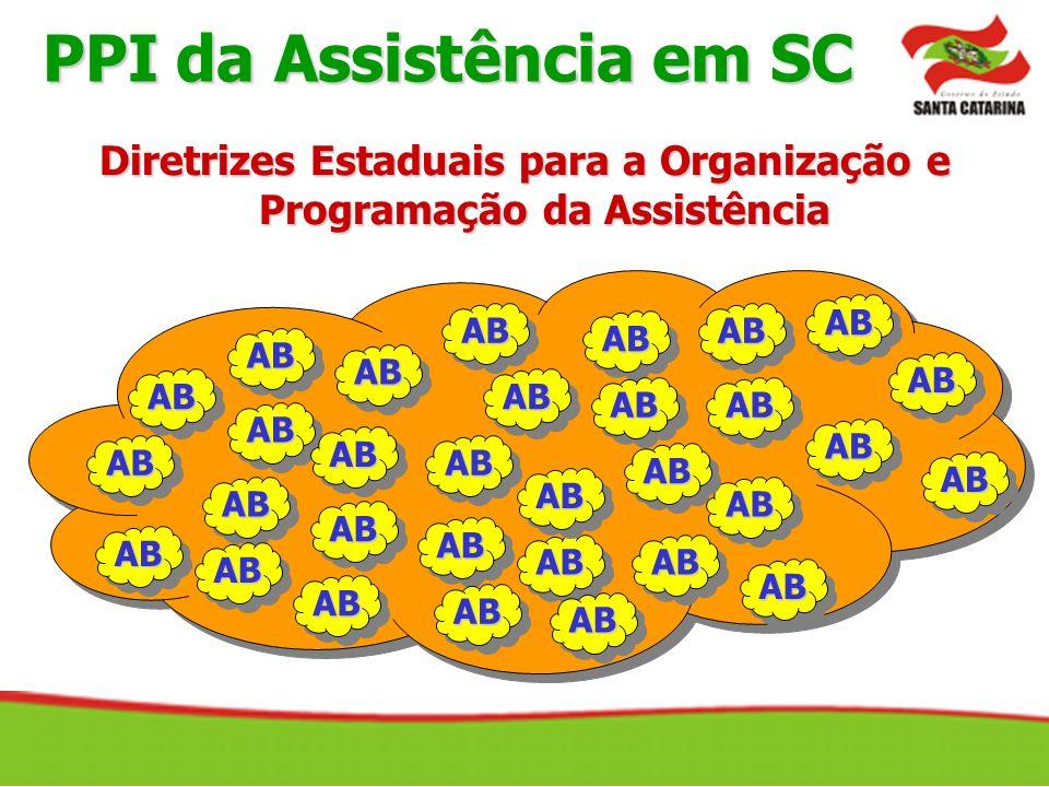 Diretrizes Estaduais para a Organização e Programação da Assistência AB AB AB AB AB AB AB AB AB AB AB AB AB AB AB AB AB AB AB AB AB AB AB AB AB AB AB