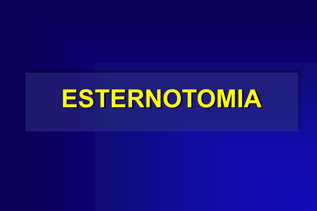 ESTERNOTOMIA