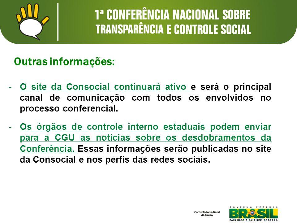 -O site da Consocial continuará ativo e será o principal canal de comunicação com todos os envolvidos no processo conferencial.
