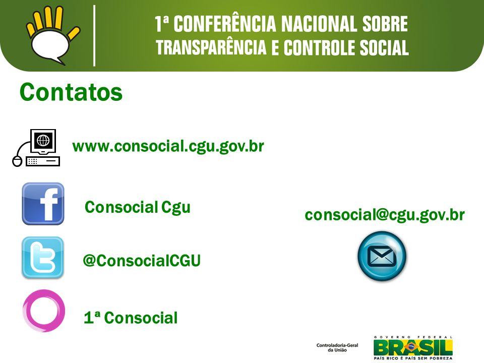 Contatos www.consocial.cgu.gov.br consocial@cgu.gov.br Consocial Cgu 1ª Consocial @ConsocialCGU