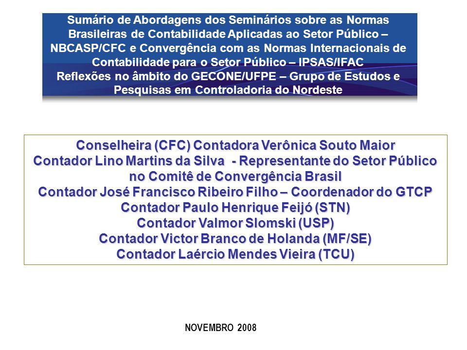 Sumário de Abordagens dos Seminários sobre as Normas Brasileiras de Contabilidade Aplicadas ao Setor Público – NBCASP/CFC e Convergência com as Normas