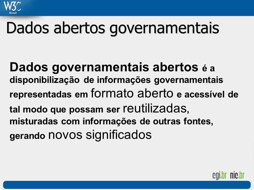 Dados governamentais abertos é a disponibilização de informações governamentais representadas em formato aberto e acessível de tal modo que possam ser