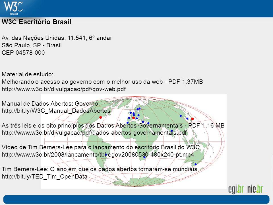 W3C Escritório Brasil Av. das Nações Unidas, 11.541, 6º andar São Paulo, SP - Brasil CEP 04578-000 Material de estudo: Melhorando o acesso ao governo