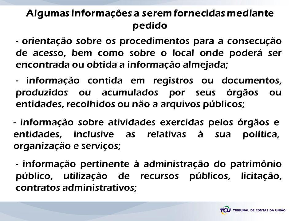 - orientação sobre os procedimentos para a consecução de acesso, bem como sobre o local onde poderá ser encontrada ou obtida a informação almejada; -