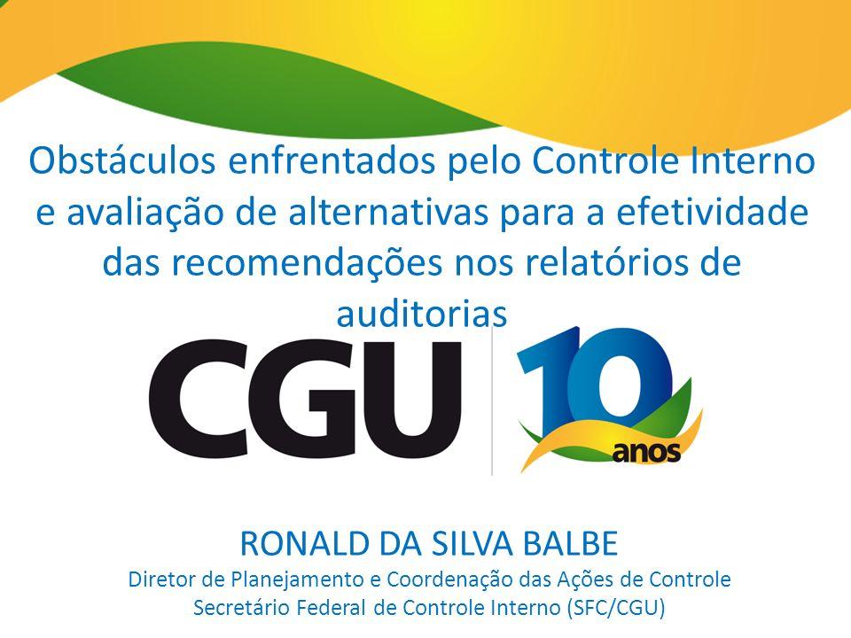 Obstáculos enfrentados pelo Controle Interno e avaliação de alternativas para a efetividade das recomendações nos relatórios de auditorias RONALD DA S