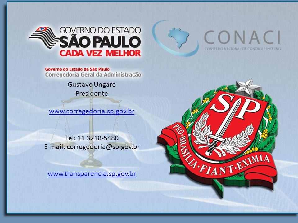 Gustavo Ungaro Presidente www.corregedoria.sp.gov.br Tel: 11 3218-5480 E-mail: corregedoria@sp.gov.br www.transparencia.sp.gov.br