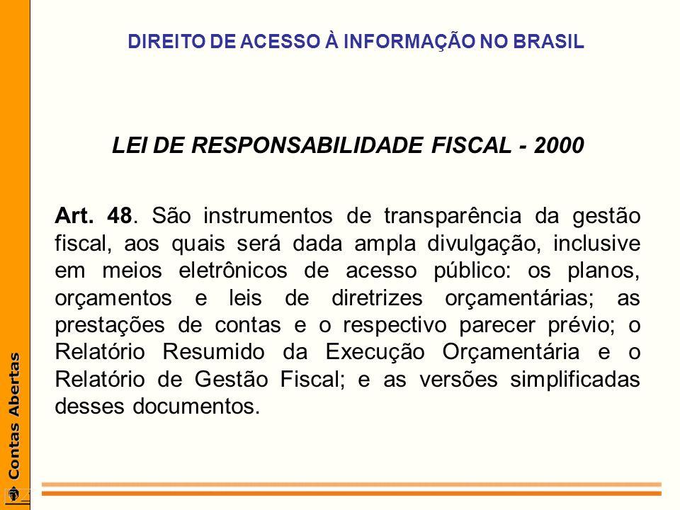 LEI DE RESPONSABILIDADE FISCAL - 2000 Art. 48.