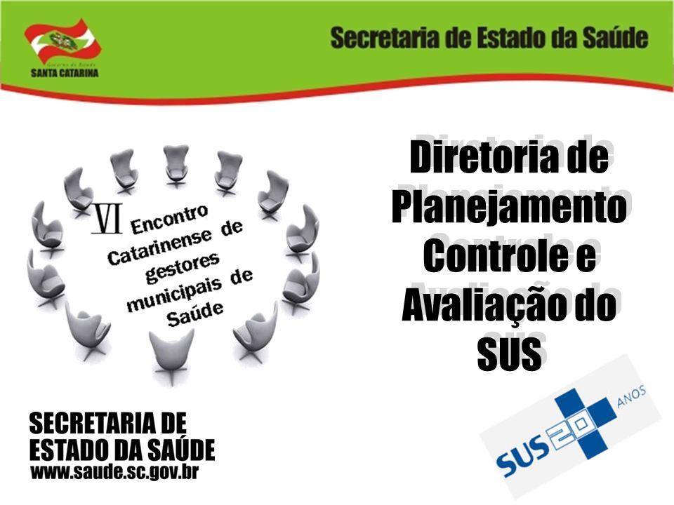 Diretoria de Planejamento Controle e Avaliação do SUS