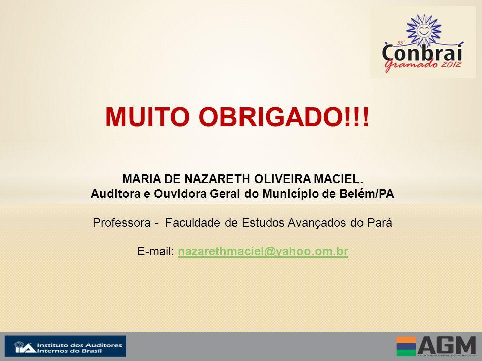 MUITO OBRIGADO!!. MARIA DE NAZARETH OLIVEIRA MACIEL.