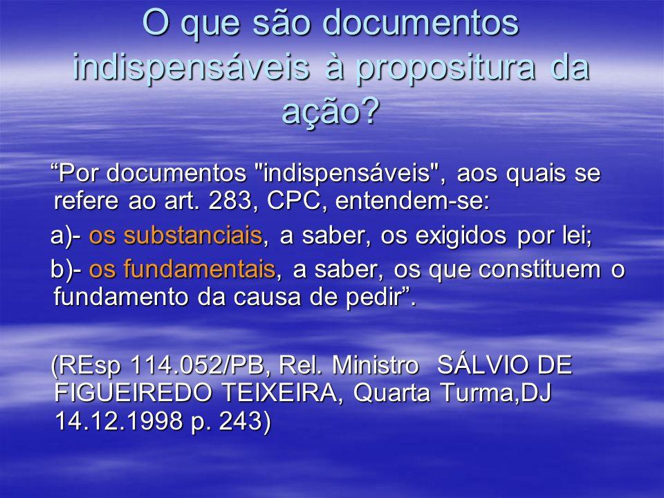 Documentos Substanciais Procuração outorgada ao advogado (art.