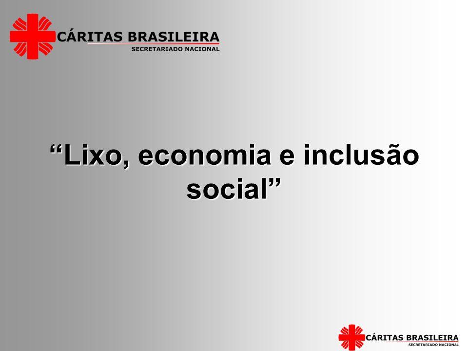 Lixo, economia e inclusão social