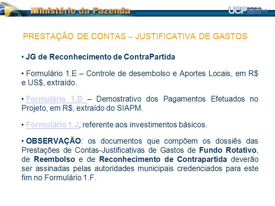 JG de Reconhecimento de ContraPartida Formulário 1.E – Controle de desembolso e Aportes Locais, em R$ e US$, extraído. Formulário 1.D – Demostrativo d