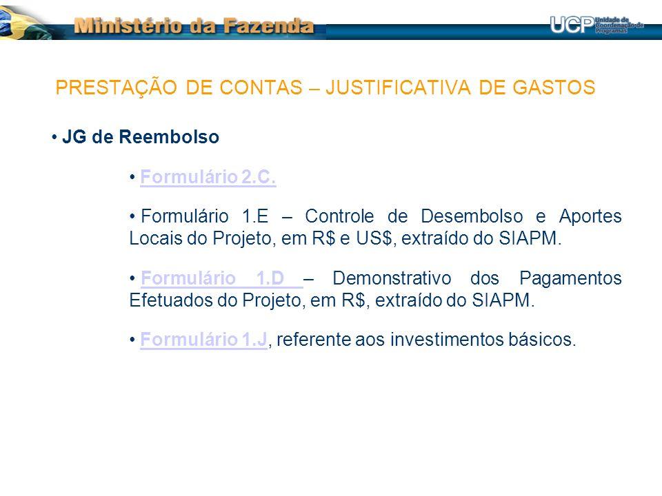 JG de Reembolso Formulário 2.C.Formulário 2.C. Formulário 1.E – Controle de Desembolso e Aportes Locais do Projeto, em R$ e US$, extraído do SIAPM. Fo