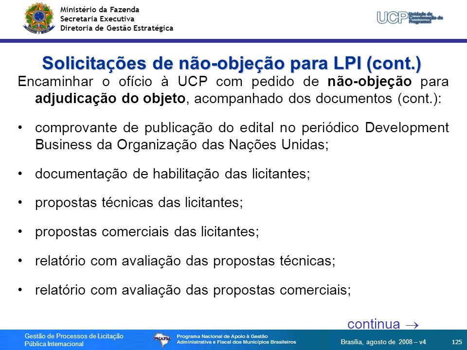 Ministério da Fazenda Secretaria Executiva Diretoria de Gestão Estratégica 125 Gestão de Processos de Licitação Pública Internacional Brasília, agosto
