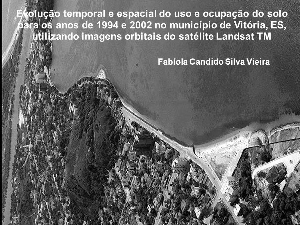 Evolução temporal e espacial do uso e ocupação do solo para os anos de 1994 e 2002 no município de Vitória, ES, utilizando imagens orbitais do satélit