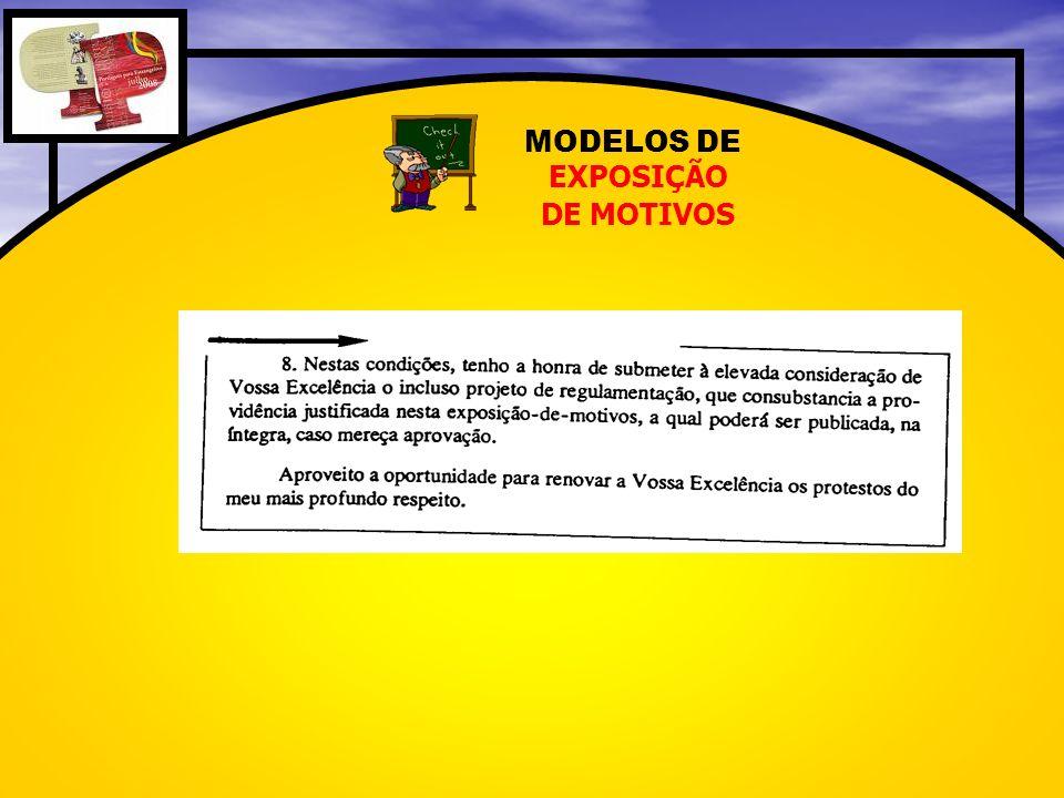 MODELOS DE EXPOSIÇÃO DE MOTIVOS