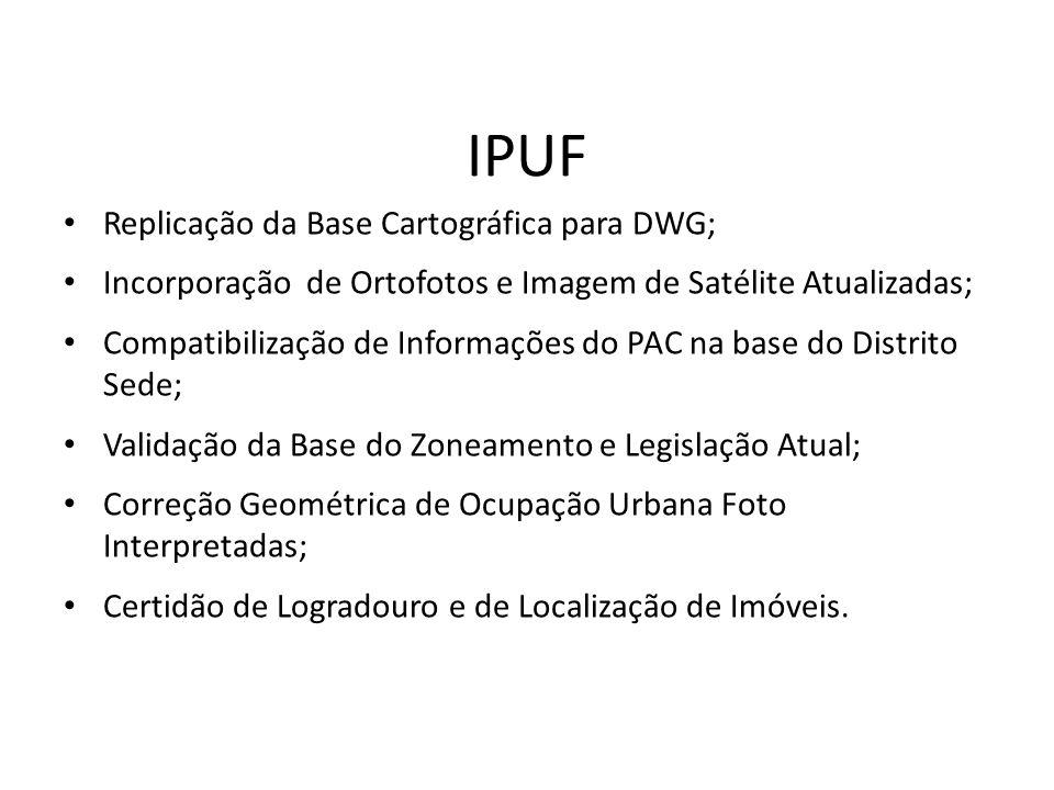 Replicação da Base Cartográfica para DWG; Incorporação de Ortofotos e Imagem de Satélite Atualizadas; Compatibilização de Informações do PAC na base d