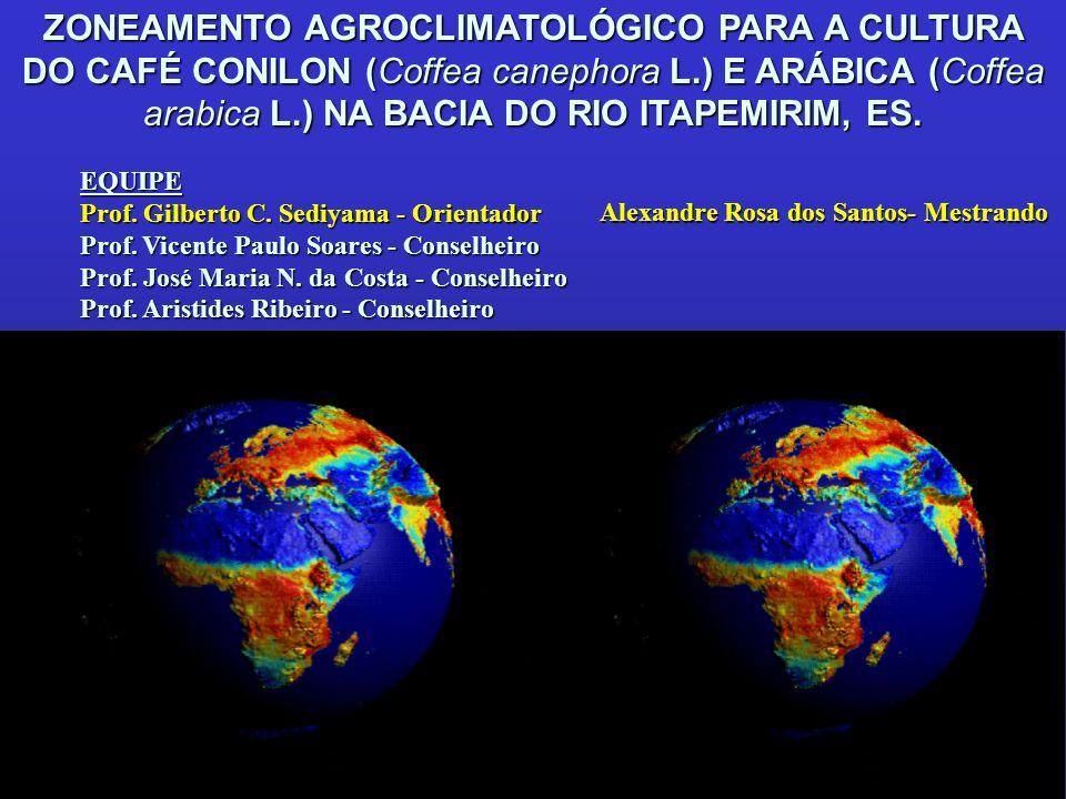 ZONEAMENTO AGROCLIMATOLÓGICO PARA A CULTURA DO CAFÉ CONILON (Coffea canephora L.) E ARÁBICA (Coffea arabica L.) NA BACIA DO RIO ITAPEMIRIM, ES. EQUIPE