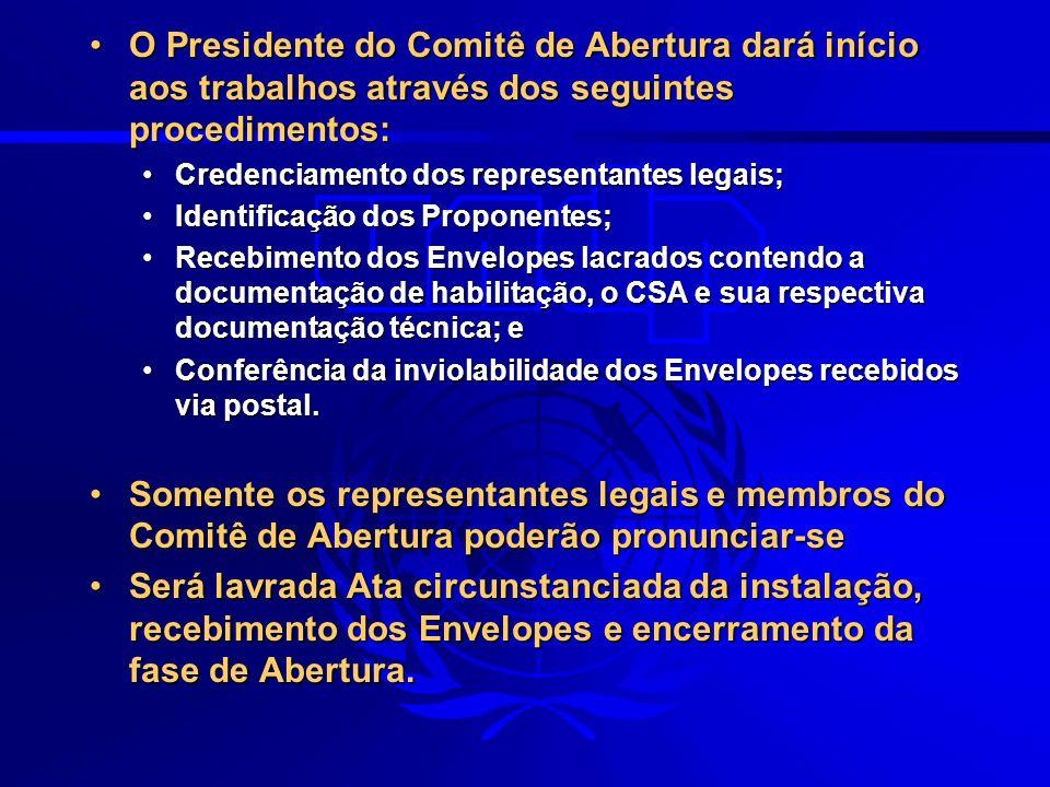 O Presidente do Comitê de Abertura dará início aos trabalhos através dos seguintes procedimentos:O Presidente do Comitê de Abertura dará início aos tr