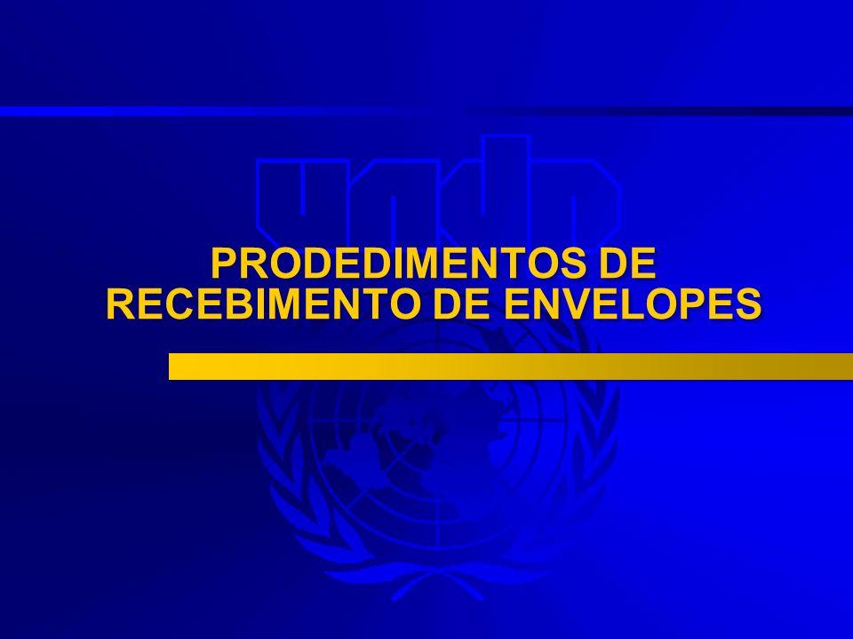 PRODEDIMENTOS DE RECEBIMENTO DE ENVELOPES