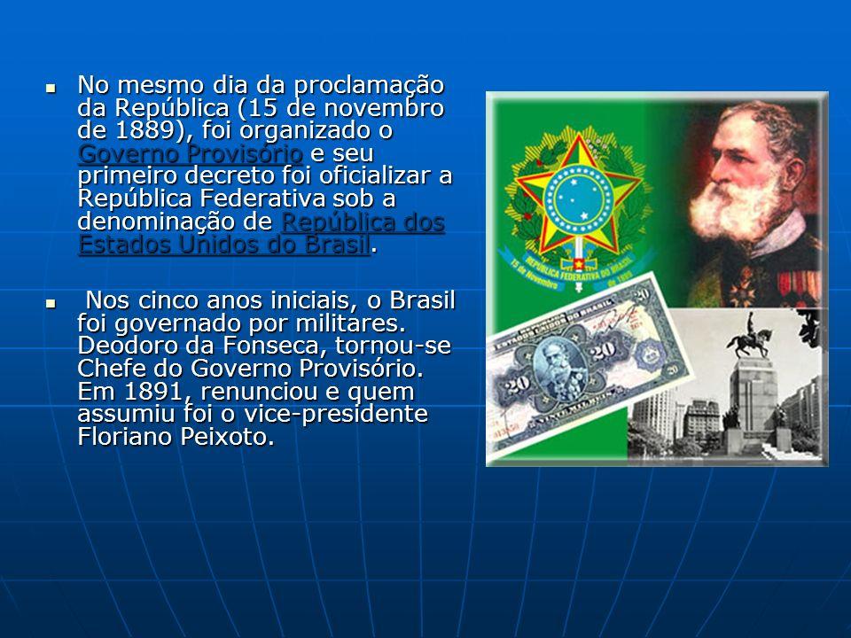 No mesmo dia da proclamação da República (15 de novembro de 1889), foi organizado o Governo Provisório e seu primeiro decreto foi oficializar a Repúbl