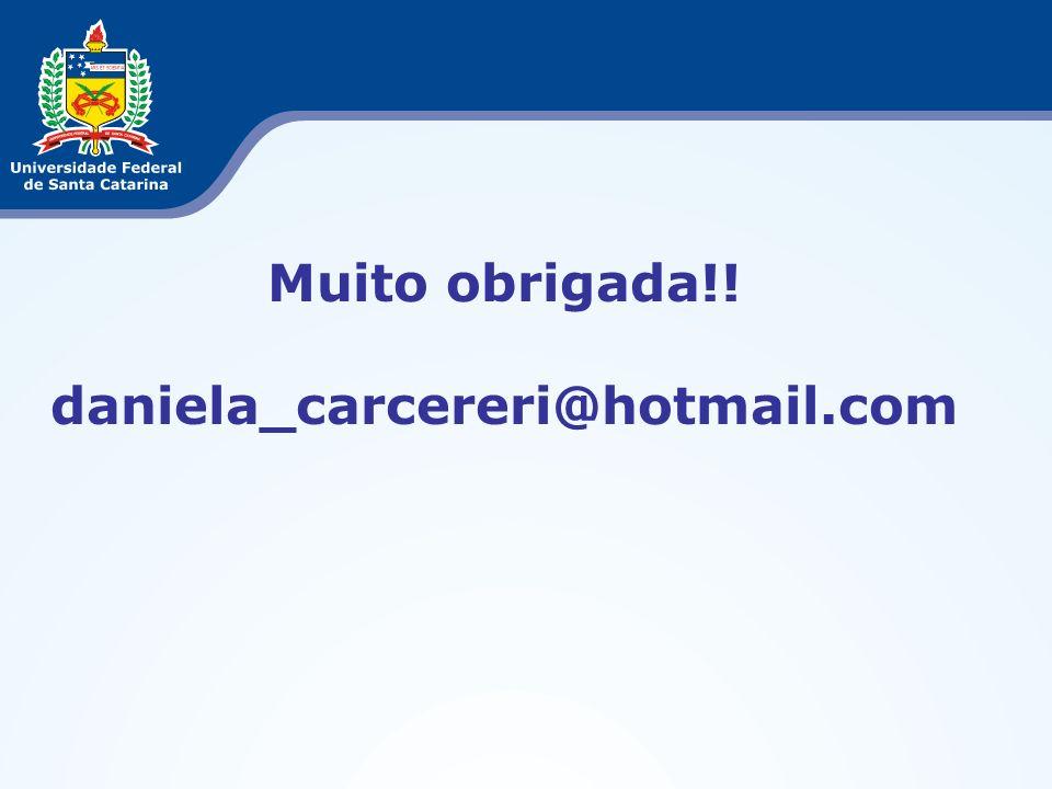 Muito obrigada!! daniela_carcereri@hotmail.com