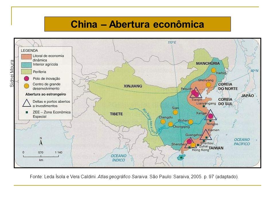 China – Abertura econômica Sidnei Moura Fonte: Leda Ísola e Vera Caldini. Atlas geográfico Saraiva. São Paulo: Saraiva, 2005. p. 97 (adaptado).