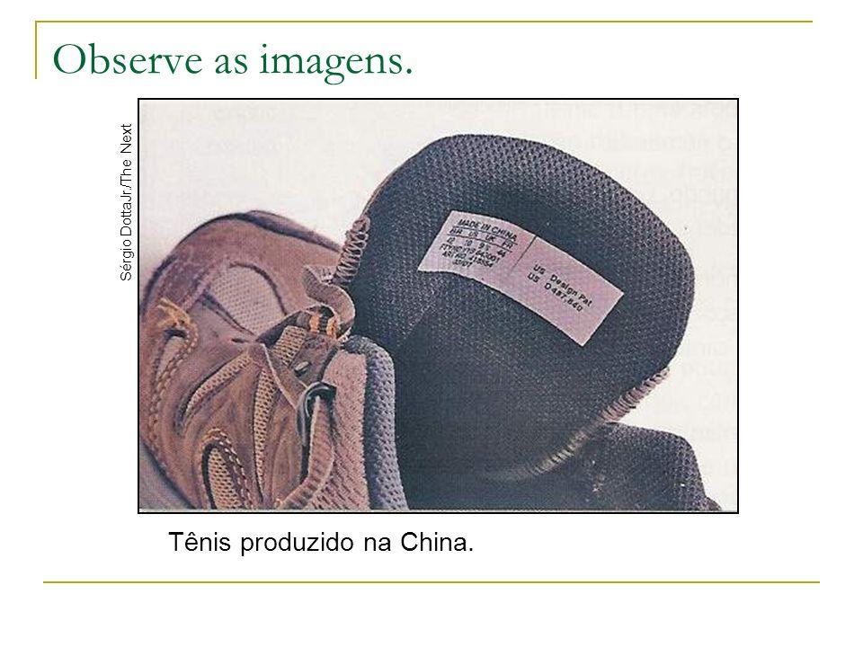 Tênis produzido na China. Sérgio DottaJr./The Next Observe as imagens.