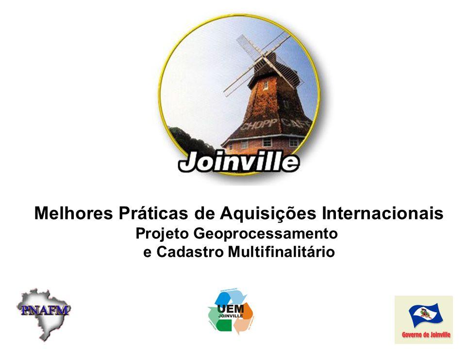 Melhores Práticas de Aquisições Internacionais Projeto Geoprocessamento e Cadastro Multifinalitário
