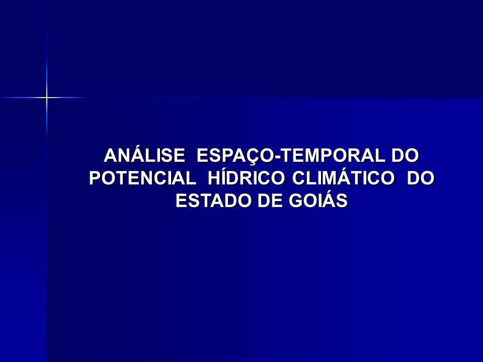 ANÁLISE ESPAÇO-TEMPORAL DO POTENCIAL HÍDRICO CLIMÁTICO DO ESTADO DE GOIÁS