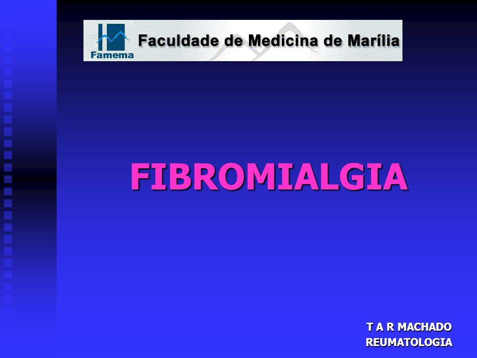 T A R MACHADO REUMATOLOGIA FIBROMIALGIA
