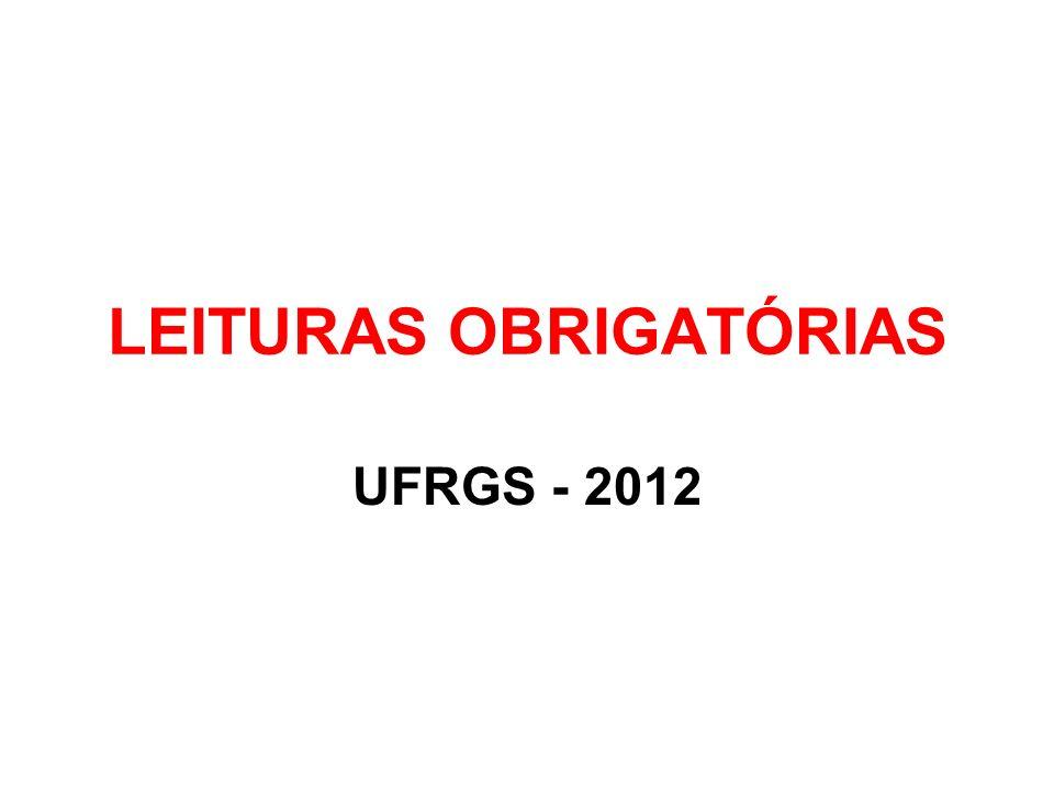 LEITURAS OBRIGATÓRIAS UFRGS - 2012