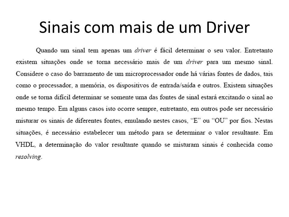 Sinais com mais de um Driver