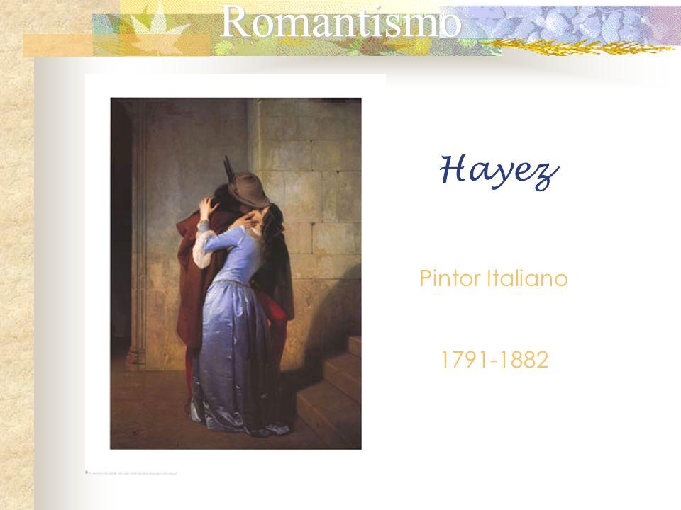 Romantismo Hayez Pintor Italiano 1791-1882