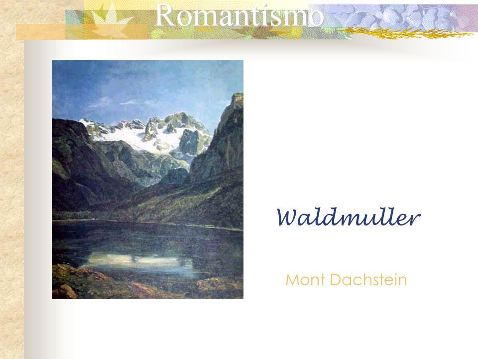 Romantismo Waldmuller Mont Dachstein