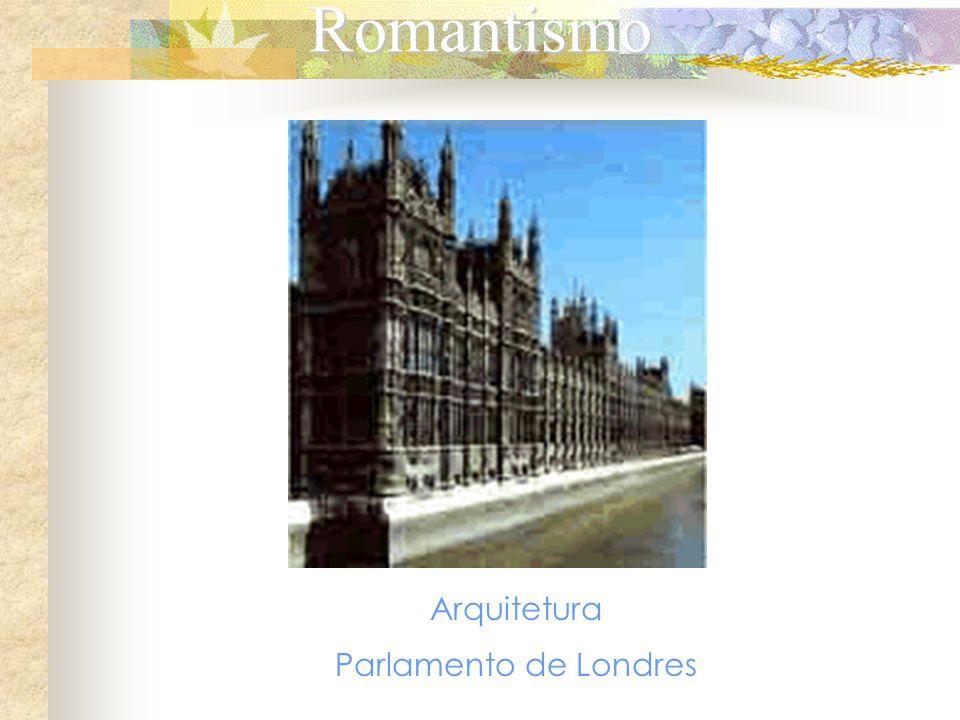 Romantismo Arquitetura Parlamento de Londres