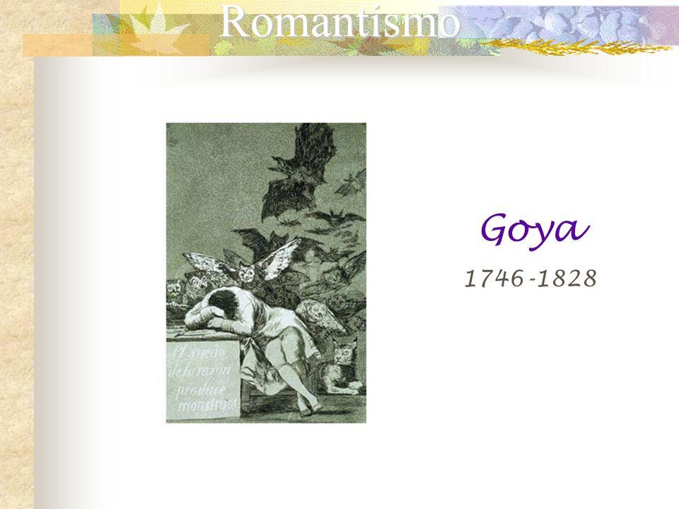 Romantismo Goya 1746-1828