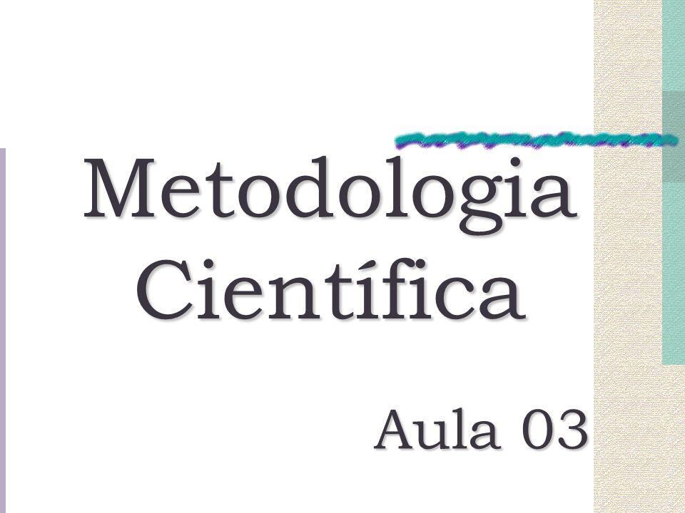 Metodologia Científica Aula 03