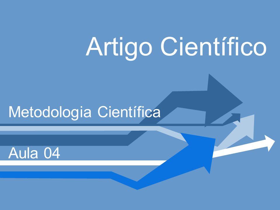 Artigo Científico Metodologia Científica Aula 04