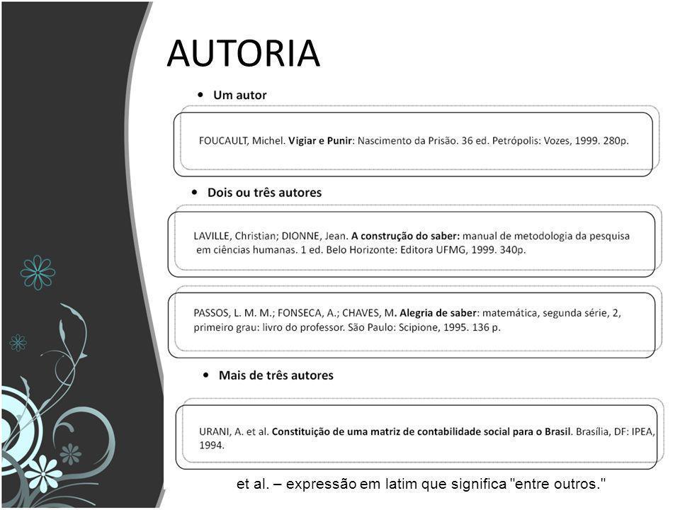 AUTORIA et al. – expressão em latim que significa