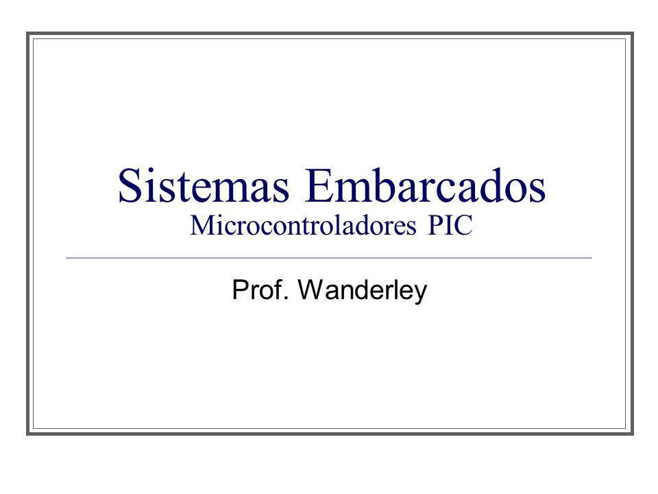 Introdução Os microcontroladores PIC são dispositivos fabricados pela Microchip São de arquitetura RISC com clock de até 40MHz, até 2048kword de memória de programa e até 3968 bytes de memória RAM Podem ter até 4 temporizadores/contadores, memória EEPROM interna, gerador/comparador/amostrador PWM, conversores A/D de até 12 bits, interface de barramento CAN, 12C, SPI entre outros
