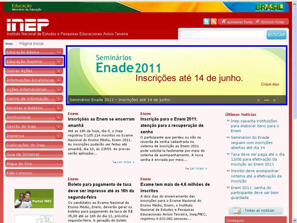 63 MEC – INEP – DAES – CGENADE – Enade 2011 – Questões Operacionais Dados recebidos da EBCT.