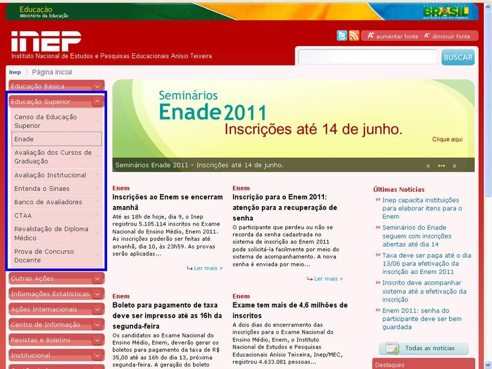 54 MEC – INEP – DAES – CGENADE – Enade 2011 – Questões Operacionais Página Inicial