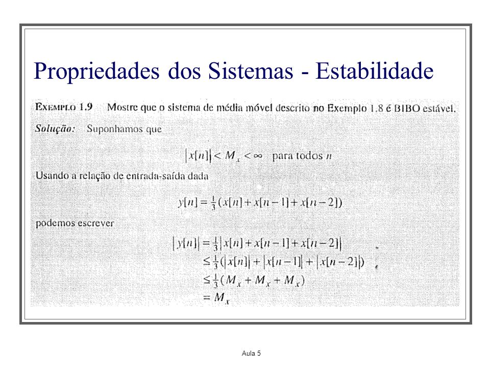 Aula 5 Propriedades dos Sistemas - Estabilidade