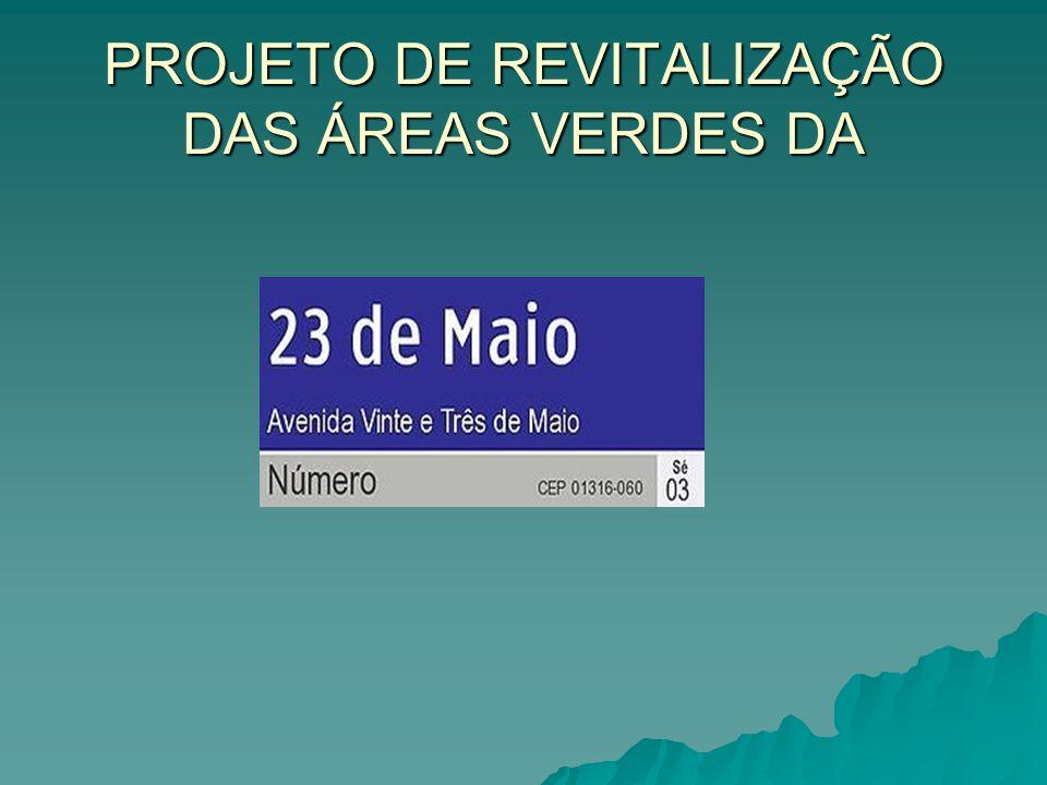 PROJETO DE REVITALIZAÇÃO DAS ÁREAS VERDES DA