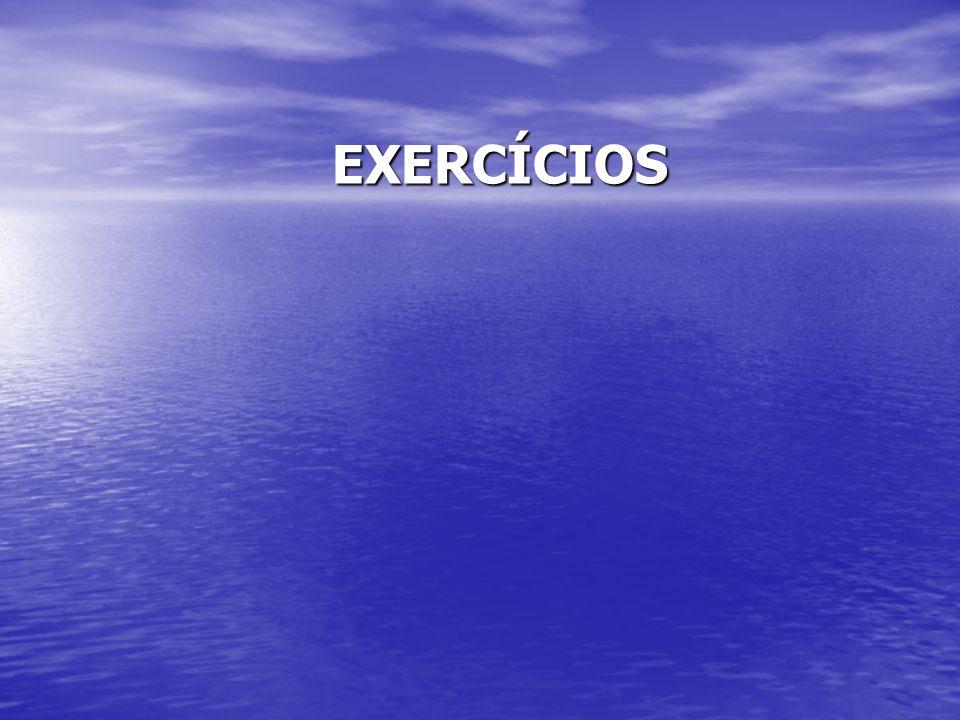 EXERCÍCIOS EXERCÍCIOS