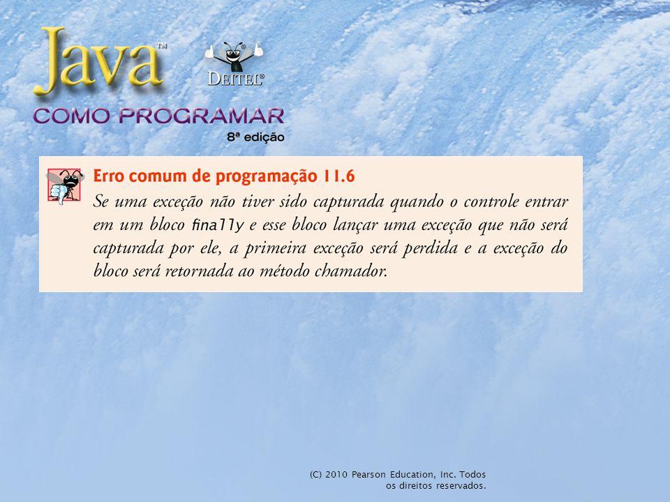 (C) 2010 Pearson Education, Inc. Todos os direitos reservados.