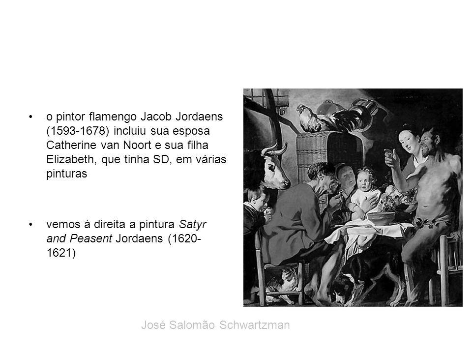 o pintor flamengo Jacob Jordaens (1593-1678) incluiu sua esposa Catherine van Noort e sua filha Elizabeth, que tinha SD, em várias pinturas vemos à di