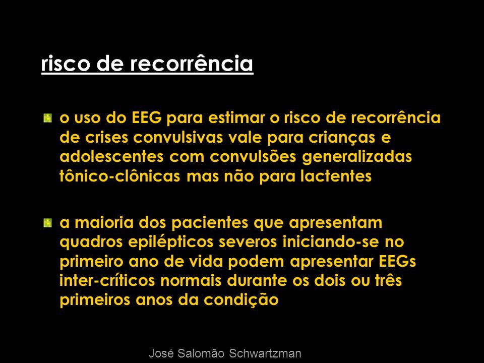 risco de recorrência o uso do EEG para estimar o risco de recorrência de crises convulsivas vale para crianças e adolescentes com convulsões generaliz
